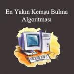 En Yakın Komşu Bulma Algoritması (KNN)