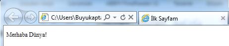 html merhabadunyasonuc