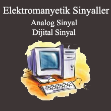 analog ve dijital sinyal