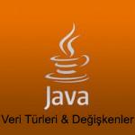 2. Java Dersi – Veri Türleri ve Değişkenler